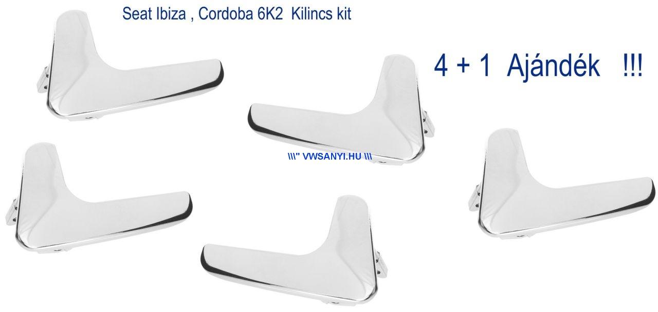 Seat Ibiza , Cordoba 6K2 belső kilincs készlet 4 + 1 db ajándék